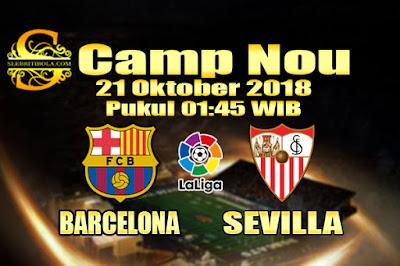Agen Bola Online Terbesar - Prediksi Skor La Liga Spanyol Barcelona Vs Sevilla 21 Oktober 2018