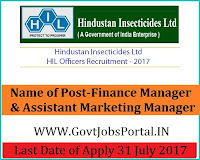 Hindustan Insecticides Limited Recruitment 2017– Finance Manager & Assistant Marketing Manager