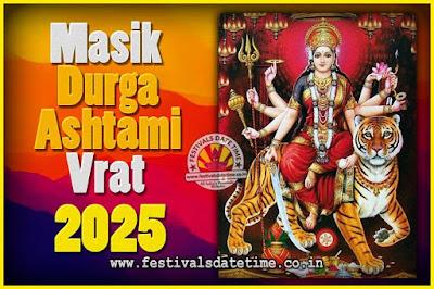 2025 Masik Durgashtami Vrat Date & Time, 2025 Masik Durgashtami Vrat Calendar