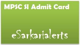 MPSC SI Admit Card