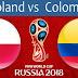 En direct : POLOGNE vs COLOMBIE ( LIVE COUPE DU MONDE RUSSIE 2018)