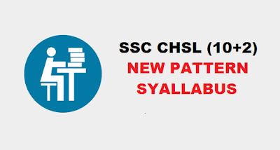 SSC CHSL New Exam Pattern and Syllabus 2017