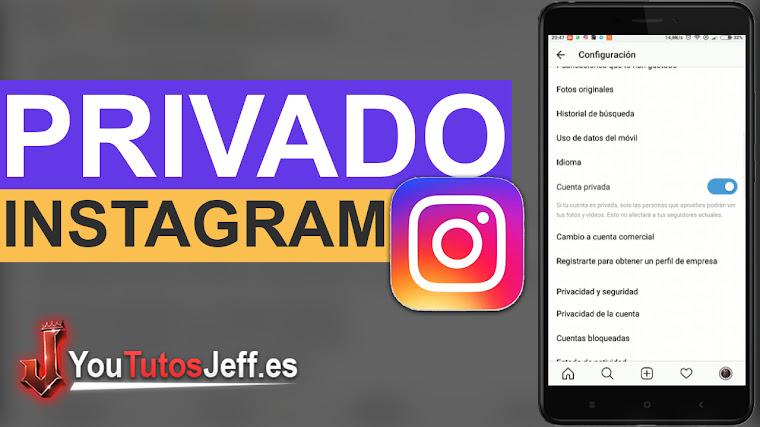 Como poner en Privado mi Instagram - Fácil y Rápido
