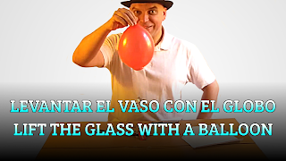 Levantar el vaso con el globo, ATMOSPHERIC PRESSURE, Lift the glass with a balloon