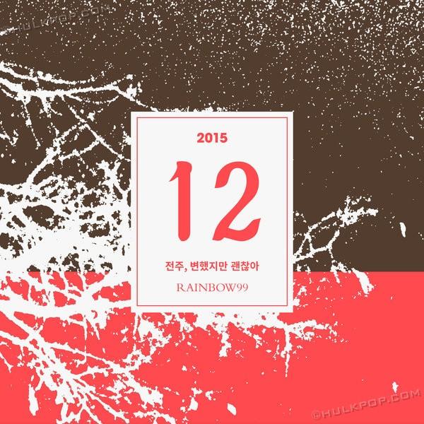 [Single] Rainbow99 – Jeonju, So Many Changes, but It's Okay