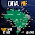 PRF abre as inscrições do concurso para 500 vagas e altera distribuição de vagas