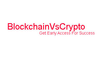 BlockchainVsCrypto - Get Early Access for Success