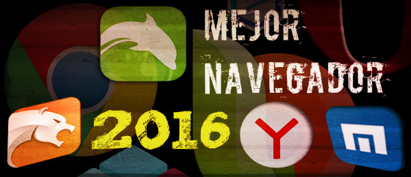 Mejor Navegador Web 2016 - Android