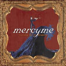 MercyMe - Bring The Rain