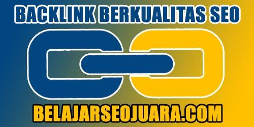 Cara Untuk Mendapatkan Backlink Berkualitas SEO Dengan Cara Cerdas