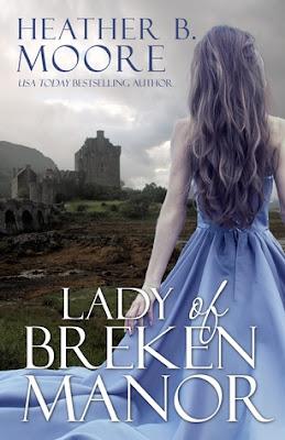 Heidi Reads... Lady of Breken Manor by Heather B. Moore