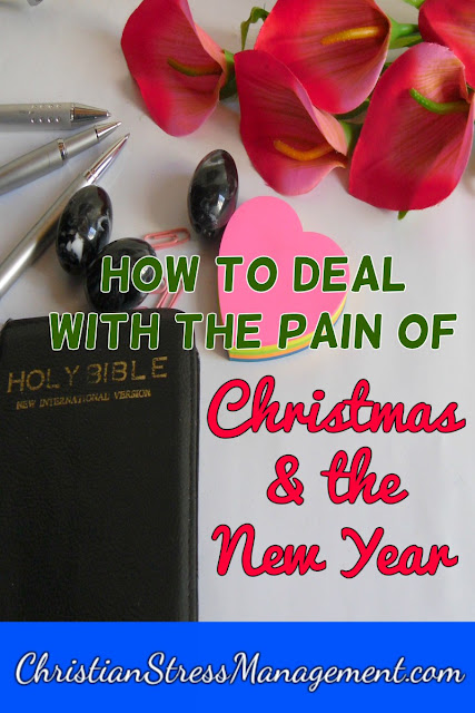 How to Deal with the Pain of Christmas and the New Year