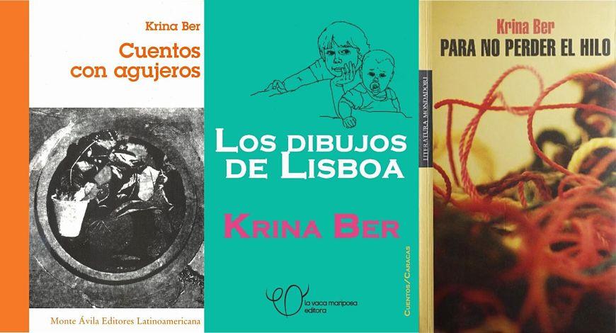 Carátulas de libros de Krina Ber: Cuentos con agugeros, Los dibujos de Lisboa y Para no perder el hilo