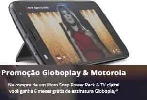 Promoção Globoplay Motorola Compre Ganhe 6 Meses Grátis