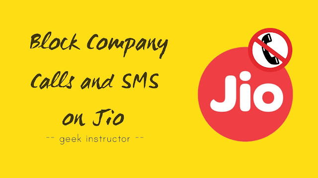 Block company calls & SMS on Jio