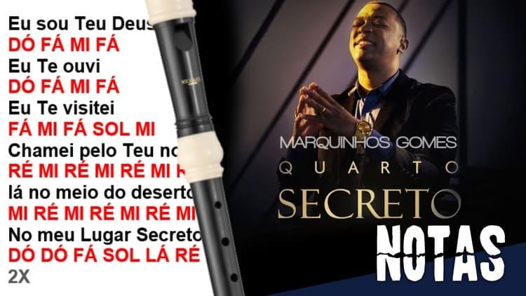 Quarto Secreto - Marquinhos Gomes - Cifra melódica