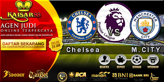 PREDIKSI BOLA TEBAK SKOR JITU LIGA ENGLISH PREMIER LEAGUE CHELSEA VS MANCHESTER CITY 30 SEPTEMBER 2017