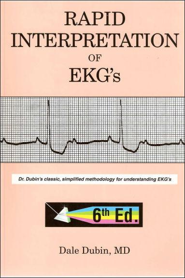 Rapid Interpretation of EKG's - 6th Edition (2000) [PDF] Dale Dubin MD
