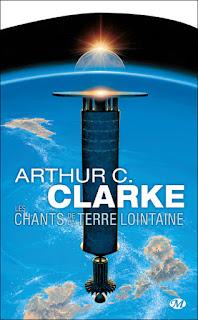 Les chants de la Terre lointaine - Arthur C. Clarke