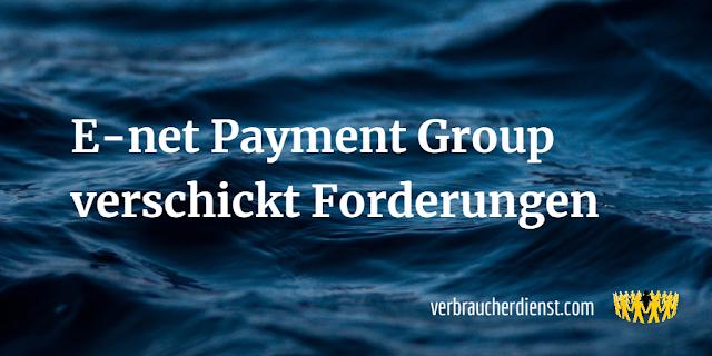 Titel: E-net Payment Group verschickt Forderungen