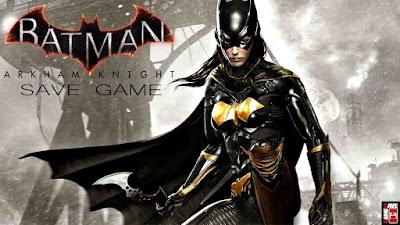 batman arkham knight save game pc