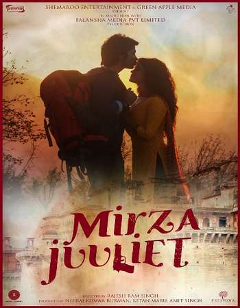 Mirza Juuliet 2017 Full Hindi Movie Free Download