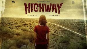 Sinopsis Singkat Film Highway (2014)