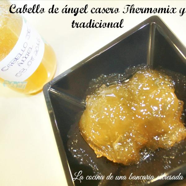 Receta de cabello de ángel casero Thermomix y tradicional