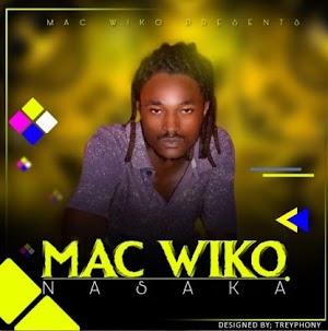 Download Audio | Mac Wiko – Nasaka