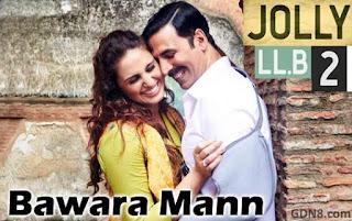 Bawara Mann - Jolly LLB 2