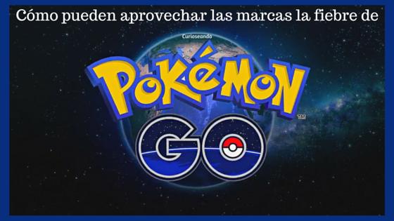 Como-pueden-aprovechar-las-marcas-la-fiebre-de-PokemonGo