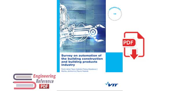 Survey on automation of the building construction and building products industry