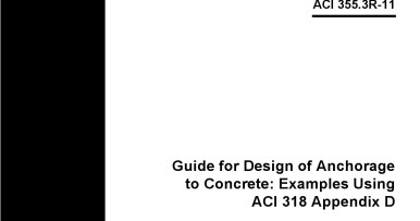 ACI 355.3R-11: Guide for Design of Anchorage to Concrete