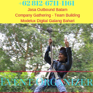 0812-6711-1161 Outbound Batam Jasa Company Gathering Team Building Perusahaan