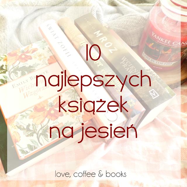 70. 10 najlepszych książek na jesień