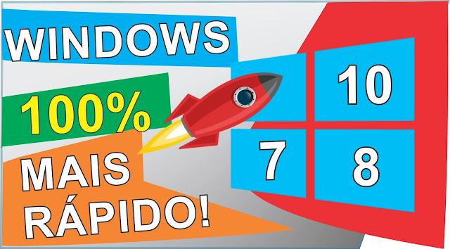 COMO DEIXAR O WINDOWS MAIS RÁPIDO (XP,VISTA,7,8, OU 10)