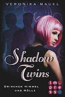 http://bambinis-buecherzauber.blogspot.de/2016/08/rezension-shadow-twins-von-veronika.html
