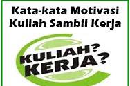 Kata-Kata Motivasi Kuliah Sambil Kerja