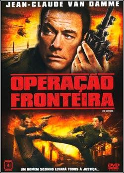 Download Filme Operação Fronteira DVDRip AVI Dual Áudio