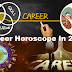 According To Your Horoscope What Does Your Fortune Teller Predict About Your Career In 2017!