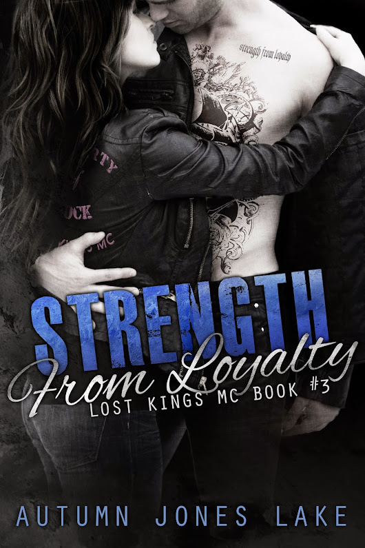 Strength From Loyalty by Autumn Jones Lake - Release Day Blitz