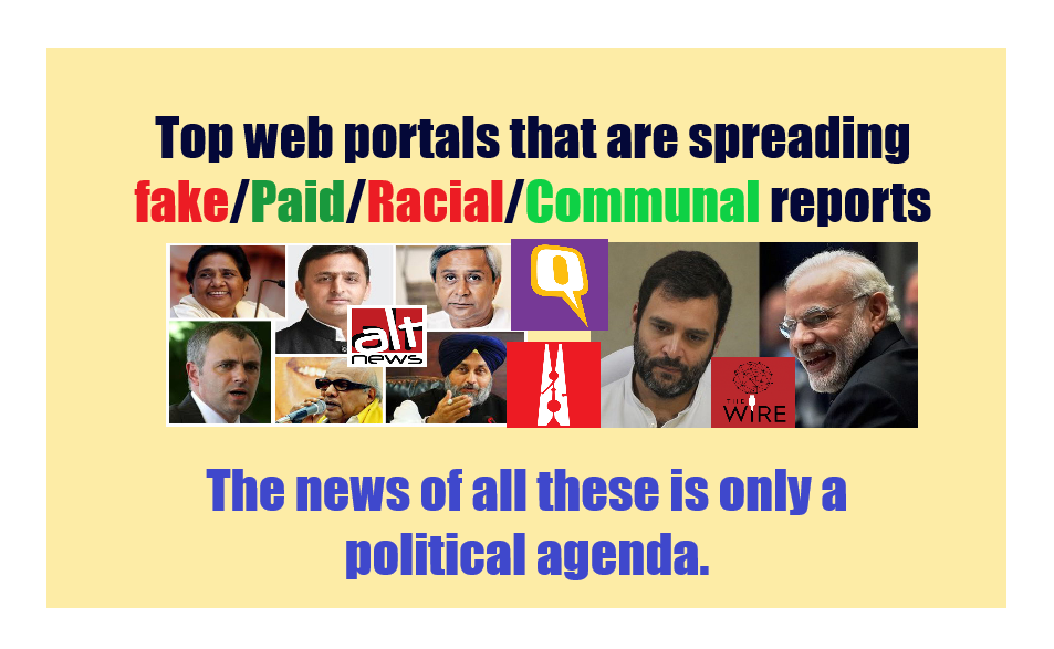 web portals that are spreading fake/Pro Congress/racial reports