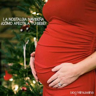 blog mimuselina como afectan las emociones al feto, embarazo nostalgia navidad