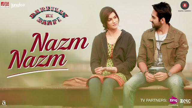Here Is 'Nazm Nazm' Video Song From 'Bareilly Ki Barfi'