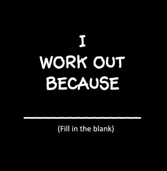 Why workout?