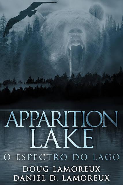 Apparition Lake O Espectro do Lago Daniel D. Lamoreux, Doug Lamoreux
