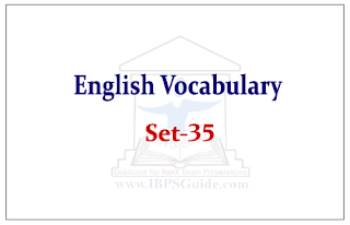 "English Vocabulary Set-35 (Synonyms-Antonyms-Usage) Reference – ""The Hindu"""