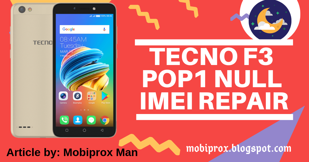 HOW TO FIX NULL OR INVALID IMEI ON TECNO F3 POP1 | MOBIPROX
