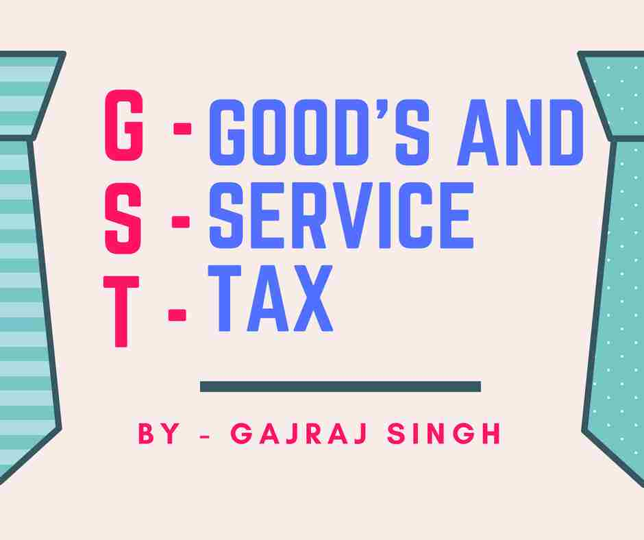GST Full Form in Hindi - What is GST - Hindi!
