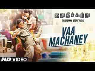 Vaa Machaney Tamil Video Song